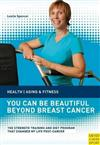 You can be Beautiful Beyond Breast Cancer