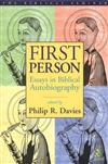 First Person: Essays in Biblical Autobiography