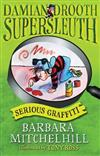 Damian Drooth, Supersleuth: Serious Graffiti