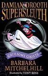 Damian Drooth, Supersleuth: Gruesome Ghosts