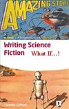 Writing Science Fiction: What If...!