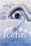 The Last Dragon Chronicles: Icefire: Book 2