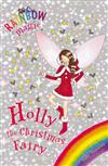 Rainbow Magic: Holly the Christmas Fairy: Special