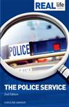 Real Life Guide: Police Service