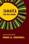 Jamaica on My Mind: Collected Short Stories