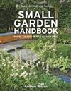 RHS Small Garden Handbook: Making the most of your outdoor space