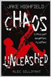 Jake Highfield: Chaos Unleashed