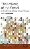 The Retreat of the Social: The Rise and Rise of Reductionism