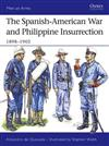 The Spanish-American War and Philippine Insurrection: 1898-1902