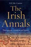 The Irish Annals: Their Genesis, Evolution and History