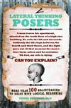 Lateral Thinking Posers: More than 100 brainteasers to solve with logical reasoning