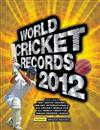 World Cricket Records: 2012