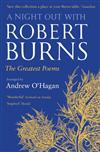 A Night Out with Robert Burns: The Greatest Poems