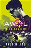 AWOL 4: Last Day on Earth