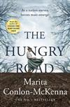 The Hungry Road: The heartbreaking new bestseller from the author of Under the Hawthorn Tree