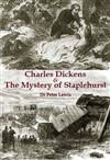 Charles Dickens and the Mystery of Staplehurst