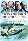 Four Geniuses of the Battle of Britain