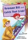 Fireman Bill and Catch That Crab!: (Red Early Reader)