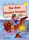 The Red Rocket Pirates: (Yellow Early Reader)