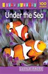 I Love Reading Little Facts 100 Words: Under the Sea
