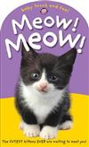 Meow! Meow!: Baby Touch & Feel
