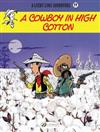 Lucky Luke Vol 77: A Cowboy In High Cotton