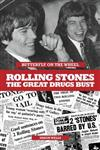 Butterfly on a Wheel: The Great Rolling Stones Drugs Bust
