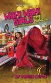 Wah! Wah! Girls: A British Bollywood Musical