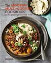 The Modern Multi-cooker Cookbook: 101 Recipes for Your Instant Pot (R)