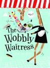 The Wobbly Waitress