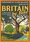 Britain by Bike: Foreword by Clare Balding