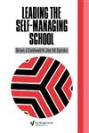 Leading the Self-Managing School