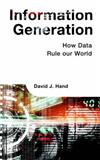 Information Generation: How Data Rule our World