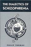 The Dialectics of Schizophrenia