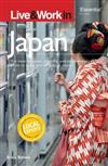 Live & Work in Japan: The most accurate, practical and comprehensive guide to living in Japan