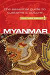Myanmar (Burma) - Culture Smart!: The Essential Guide to Customs & Culture