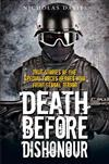 Death Before Dishonour: True Stories of the Special Force Heroes Who Fight Global Terror
