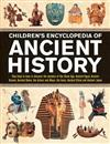Children's Encyclopedia of Ancient History: Step back in time to discover the wonders of the Stone Age, Ancient Egypt, Ancient Greece, Ancient Rome, the Aztecs and Maya, the Incas, Ancient China and Ancient Japan
