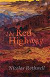 The Red Highway,