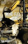 Mine-field: The Dark Side of Australia's Resource Rush