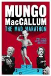 The Mad Marathon:The Story Of The 2013 Election