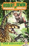 Robert Irwin Dinosaur Hunter 1: The Discovery