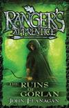 Ranger's Apprentice 1: The Ruins Of Gorlan: The Ruins Of Gorlan