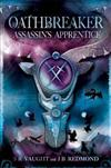 Oathbreaker 1: Assassin's Apprentice