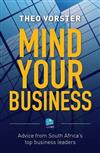 Mind your business: Advice from South Africa's top business leaders