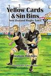 Yellow Cards & Sin Bins: New Zealand Rugby Tales