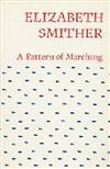 A Pattern of Marching: paperback