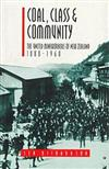 Coal, Class & Community: The United Mineworkers of New Zealand, 1880-1960