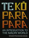 Te Koparapara: An Introduction to the Maori World