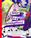 LIttle Red Rocking Hood